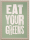 Photo of Eat Your Greens