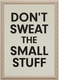 Photo of Don't Sweat the Small Stuff