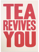 Tea Revives You - LARGE!