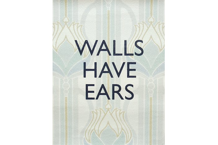 Walls Have Ears - Deco