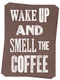 Photo of Smell the Coffee - Postcards