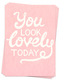 Photo of You Look Lovely - Postcards