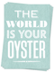 Photo of Your Oyster - Postcards