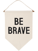 Be Brave Banner